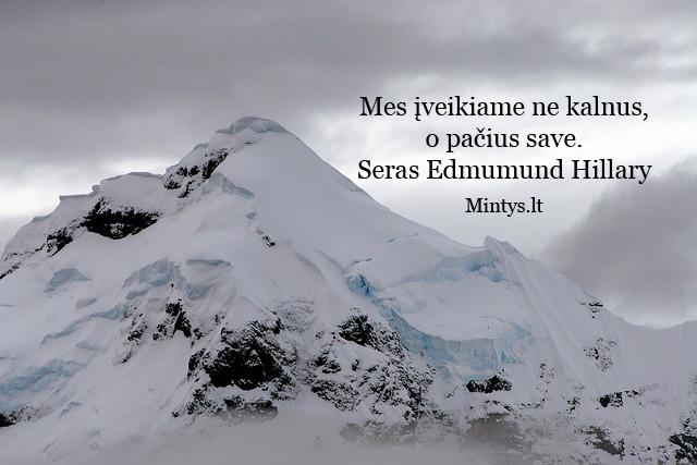 Mes iveikiama ne kalnus